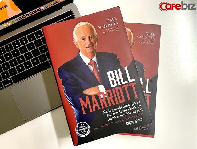 Hoàng đế khách sạn Bill Marriott - Người dựng nên đế chế vang danh nhất thế giới nhờ những cú ngoặt ở phút 89 và nghệ thuật tuyển dụng ngược chiều có 1 không 2 - Ảnh 2.