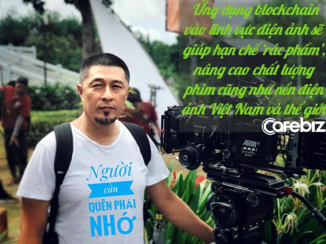 Đạo diễn Charlie Nguyễn: Ứng dụng blockchain vào lĩnh vực điện ảnh sẽ giúp hạn chế 'rác phẩm' và nâng cao chất lượng phim cũng như nền điện ảnh Việt Nam - Ảnh 3.