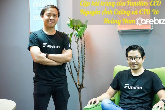 Startup Fundiin có gì mà thuyết phục được các quỹ DD trong 1 tháng và xuống tiền ngay? - Cho vay 'mua trước trả sau' trong 5 giây và chỉ cần 1 CMND - Ảnh 4.