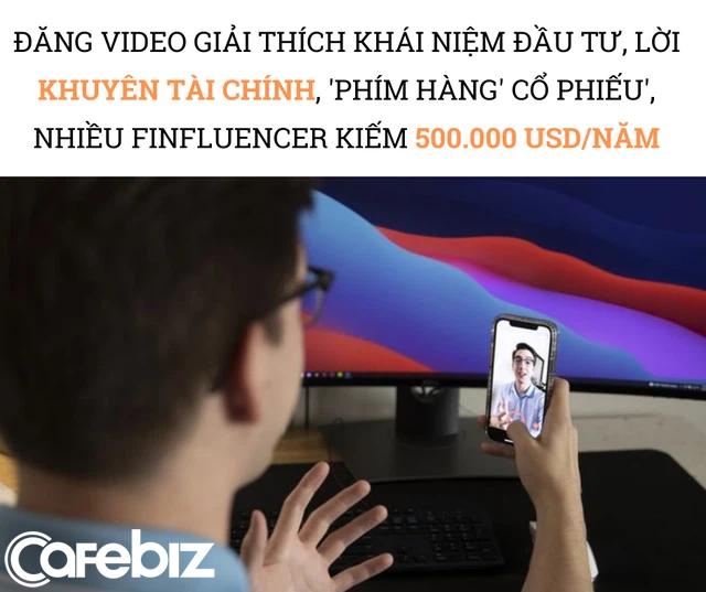 Đổi đời nhờ trở thành FINFLUENCER trên TikTok: Đăng video cách quản lý tiền, phím hàng chứng khoán kiếm 500.000 USD/năm, được các công ty khởi nghiệp, tài chính săn lùng như siêu sao - Ảnh 2.