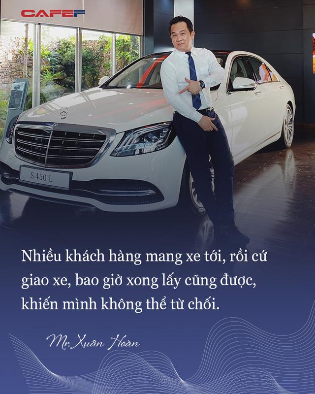 Mr Xuân Hoàn - tay Sales Mercedes nổi danh như cồn, phù thuỷ độ hàng trăm xe tiền tỷ khắp cả nước: Đã làm thì phải CHẤT!  - Ảnh 8.
