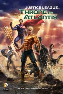 Justice League: The Flashpoint Paradox và Justice League: Throne of Atlantis