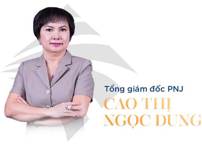 Bà Cao Thị Ngọc Dung: Từ cán bộ Nhà nước tới nữ tướng có tầm nhìn xa tới 2 thập kỷ, biến PNJ thành nhà bán lẻ trang sức số 1 Việt Nam - Ảnh 2.