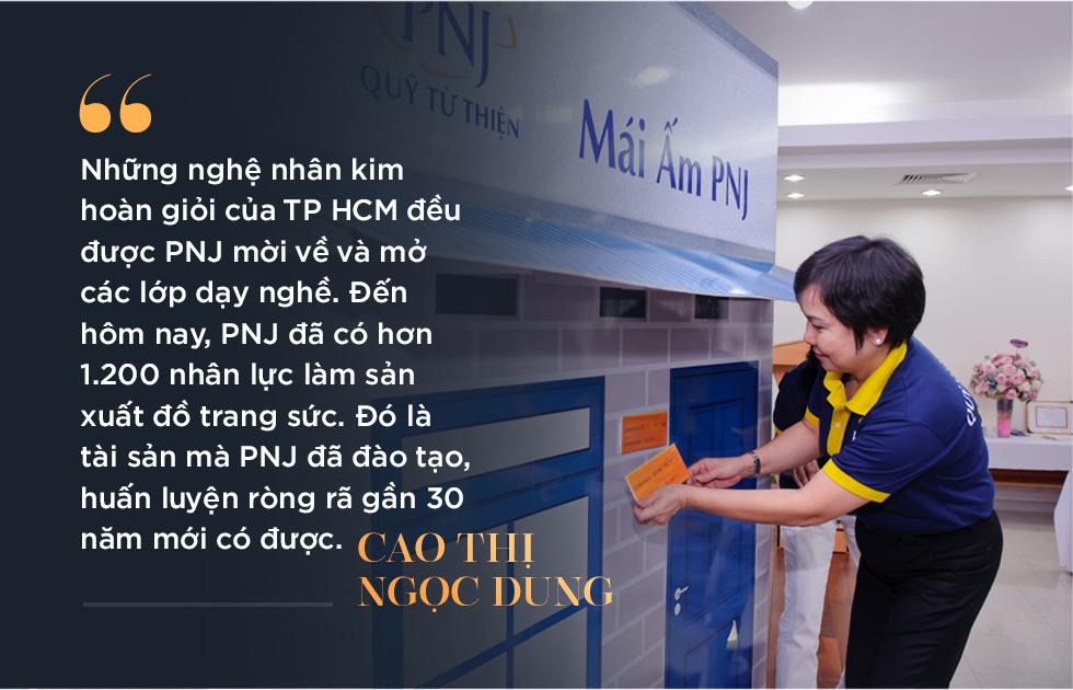 Bà Cao Thị Ngọc Dung: Từ cán bộ Nhà nước tới nữ tướng có tầm nhìn xa tới 2 thập kỷ, biến PNJ thành nhà bán lẻ trang sức số 1 Việt Nam - Ảnh 7.