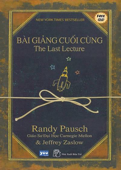 Bài giảng cuối cùng của Giáo sư Randy Pausch: Câu chuyện về người thầy vĩ đại lay động hàng triệu người trên thế giới - Ảnh 1.