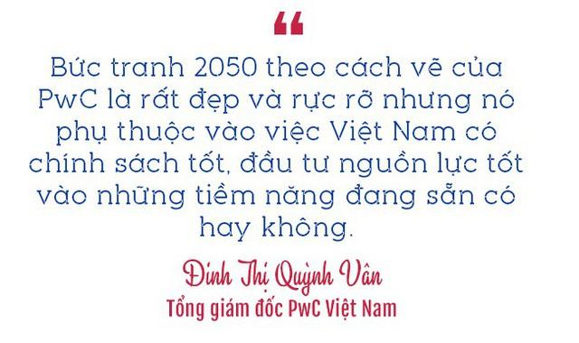 Tổng giám đốc PwC Việt Nam: Năm 2050 Việt Nam có thể nằm trong 20 nền kinh tế lớn nhất thế giới - Ảnh 11.