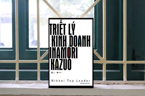 Học triết lý kinh doanh của doanh nhân tài ba Inamori Kazuo - Ảnh 2.