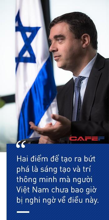 Đại sứ Israel: Tôi nhìn thấy Việt Nam có nhiều điểm tương đồng có Israel! - Ảnh 3.