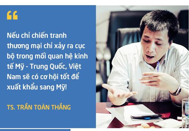 TS. Trần Toàn Thắng: Chiến tranh thương mại toàn cầu khó xảy ra, tôi tin Việt Nam sẽ tăng trưởng cao năm 2018! - Ảnh 6.