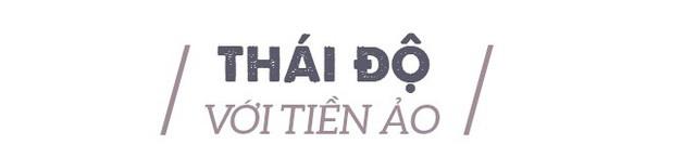"""Luật sư Nguyễn Tiến Lập: Hai điều kiện để tham gia đầu tư tiền ảo là """"tham"""" và """"nhẹ dạ"""" - Ảnh 6."""