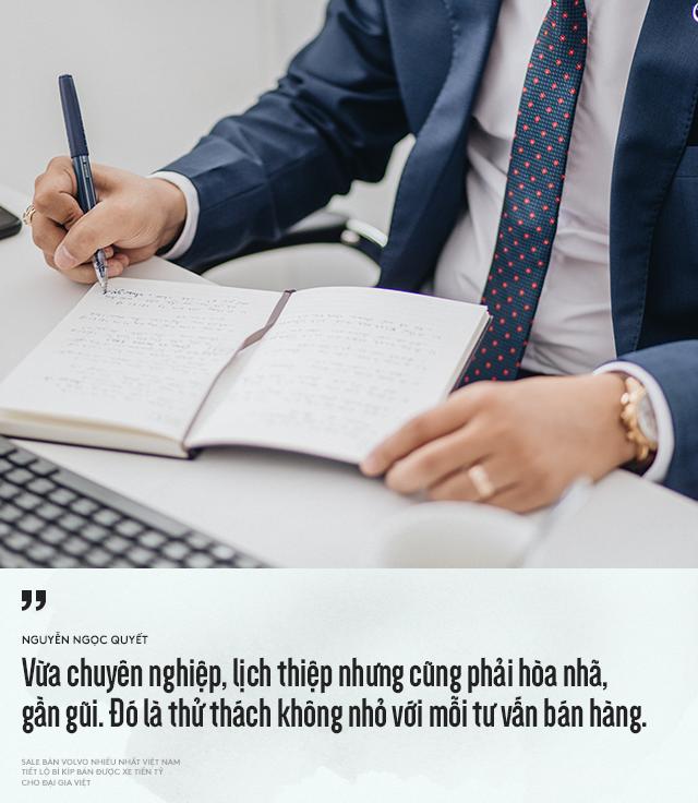 Salesman bán Volvo nhiều nhất Việt Nam tiết lộ bí kíp bán được xe tiền tỷ cho đại gia Việt - Ảnh 10.