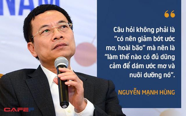 10 phát ngôn truyền cảm hứng của ông Nguyễn Mạnh Hùng dành cho giới trẻ - Ảnh 3.