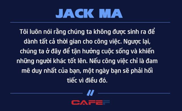 Jack Ma nghỉ hưu ở tuổi 54 vì không muốn chết ở văn phòng: Chúng ta không được sinh ra để dành toàn bộ thời gian cho công việc mà để tận hưởng cuộc sống và giúp những người khác tốt lên - Ảnh 1.