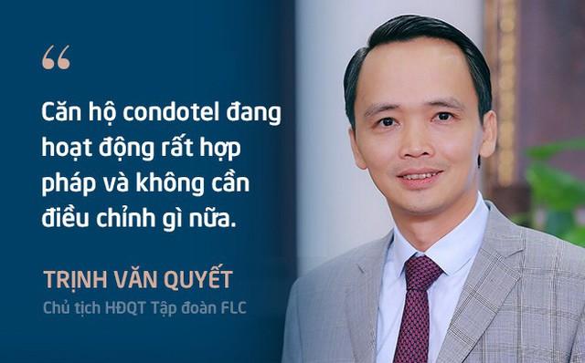 Chủ tịch FLC Trịnh Văn Quyết: Căn hộ condotel đang hoạt động rất hợp pháp và không cần điều chỉnh gì nữa - Ảnh 1.
