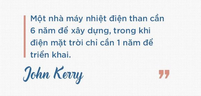 Cựu Ngoại trưởng Mỹ John Kerry: Chúng tôi sẽ giúp các bạn có nhà máy điện mặt trời, điện gió, bởi người Việt! - Ảnh 6.