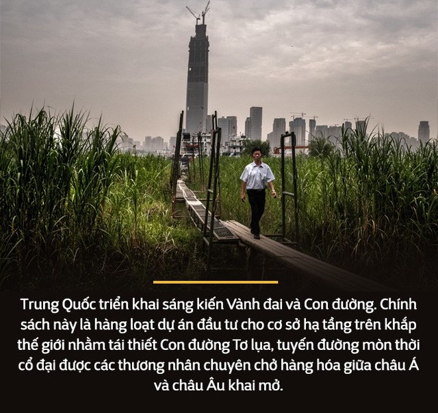 Từ cao ốc trên sa mạc đến Con đường tơ lụa mới: Cách Trung Quốc thay đổi trật tự thế giới (P1) - Ảnh 6.