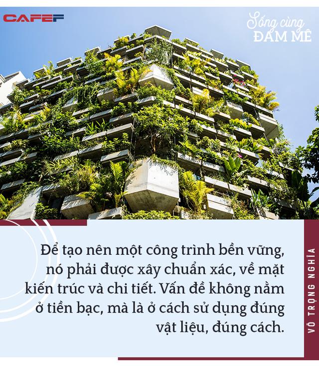 """KTS Võ Trọng Nghĩa: """"So với sự giác ngộ, việc trở thành kiến trúc sư nổi tiếng chỉ là điều vô nghĩa"""" - Ảnh 6."""