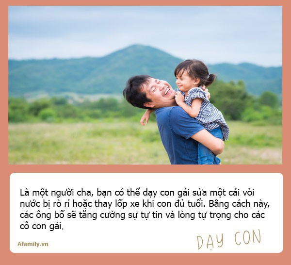 Muốn con gái một đời bình an, tất cả các ông bố hãy dạy con 10 bài học đắt giá hơn vàng này - Ảnh 4.
