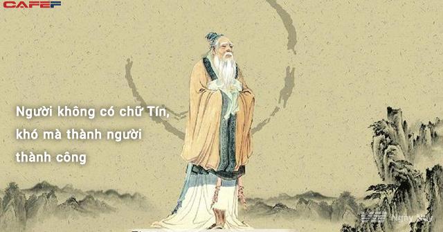 Cái gì cũng có thể mất, nhưng chữ Tín thì không: Một lần bất tín, vạn lần bất tin, đừng tin những kẻ đã dối và đừng dối những người đã tin - Ảnh 2.