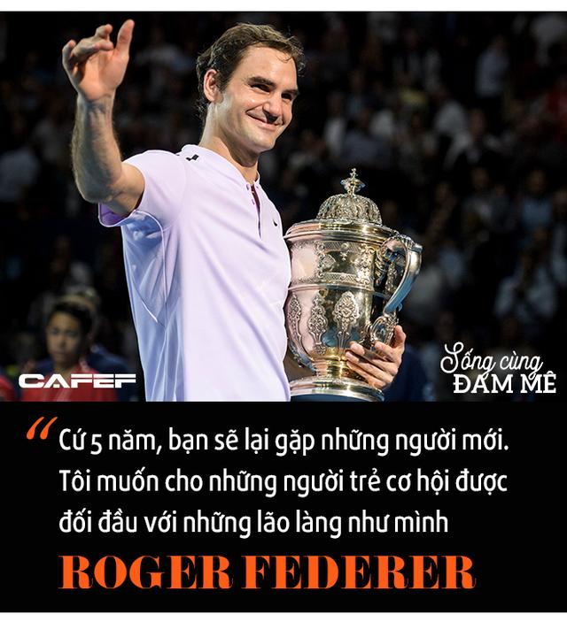 Chuyến tàu tốc hành không hồi kết của Roger Federer: Chiến thắng và trở thành huyền thoại, bất chấp sự hoài nghi, chấn thương và tuổi tác! - Ảnh 11.
