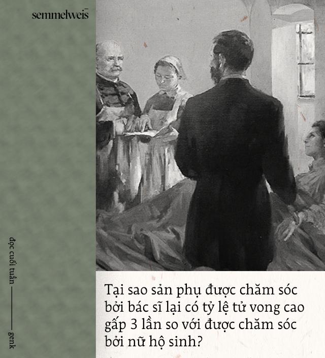 Đọc cuối tuần: Semmelweis và thời đại những bác sĩ mang bàn tay tử thần - Ảnh 2.