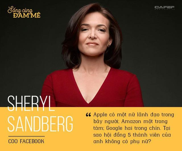 """Sheryl Sandberg và chuyện """"đi ngược"""" để chứng minh: Phụ nữ có thể thành công ở thánh địa của đàn ông! - Ảnh 2."""