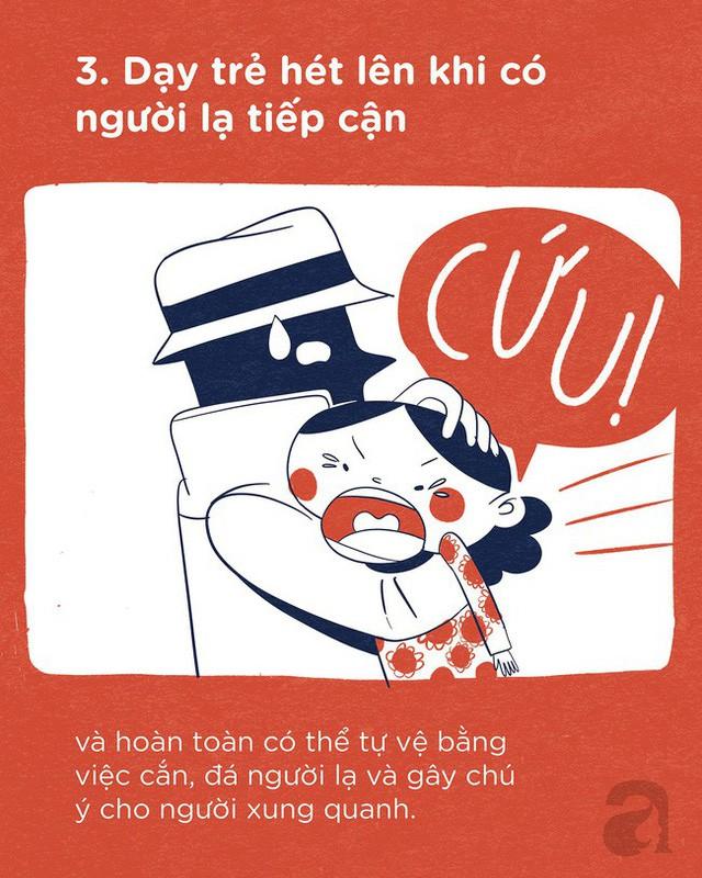 Trọn bộ bí kíp tự bảo vệ mình: Trang bị ngay cho con để trẻ có thể tự bảo vệ mình ở bất cứ đâu và bất cứ hoàn cảnh nào - Ảnh 3.