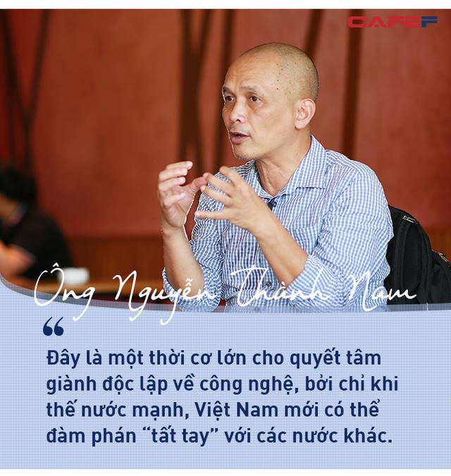 """Ông Nguyễn Thành Nam: Việt Nam đang đứng trước thời cơ giành độc lập"""" về công nghệ! - Ảnh 2."""