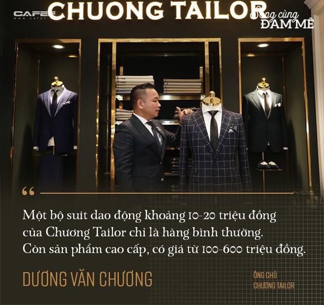 """Từ nghệ nhân cắt tay 52 bộ vest/ngày đến ông chủ Chương Tailor: """"Nếu chỉ vì vải tốt, sẽ chẳng sản phẩm nào của tôi có giá 600 triệu đồng"""" - Ảnh 4."""