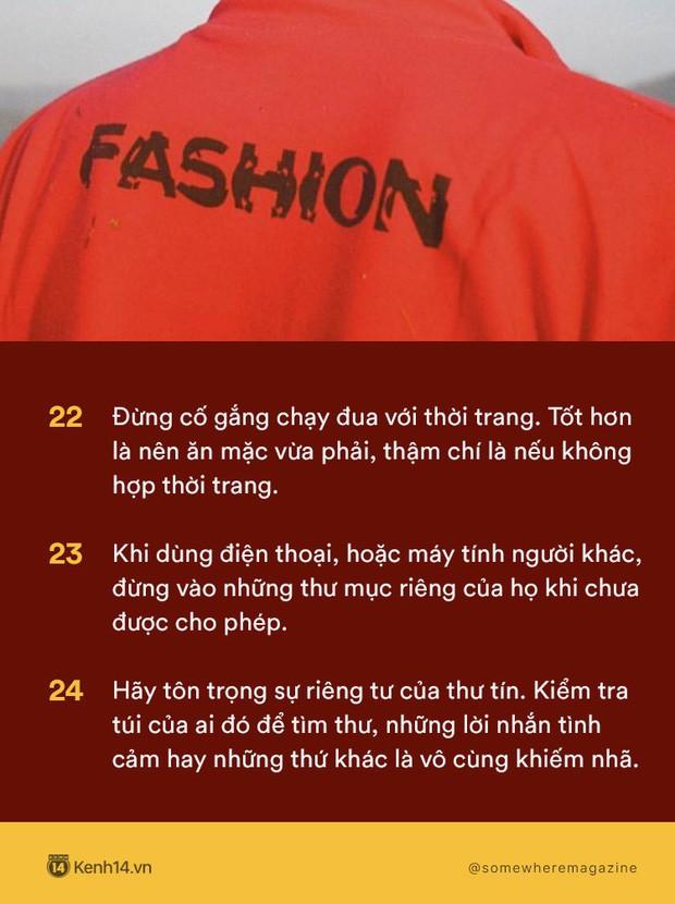 Không cần biết nhiều chỉ cần biết điều: Nằm lòng 30 quy tắc để không bao giờ biến mình thành kẻ bất lịch sự - Ảnh 6.