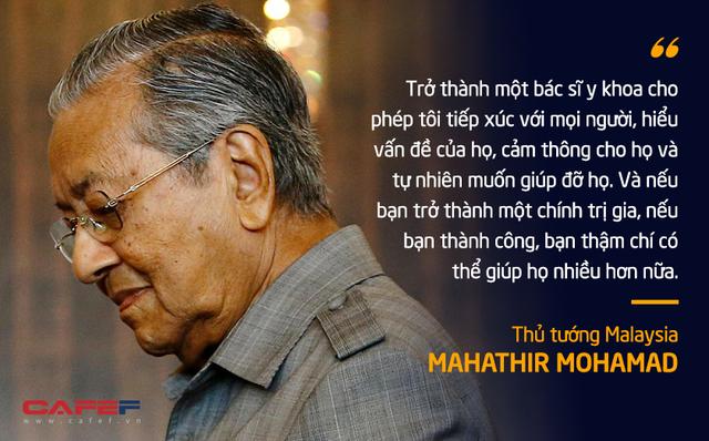 10 phát ngôn truyền cảm hứng của vị Thủ tướng huyền thoại 94 tuổi Mahathir Mohamad - Ảnh 7.