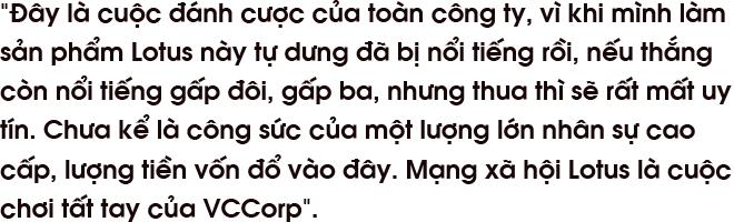 CEO Nguyễn Thế Tân: Mạng xã hội Lotus là cuộc chơi tất tay của VCCorp - Ảnh 1.