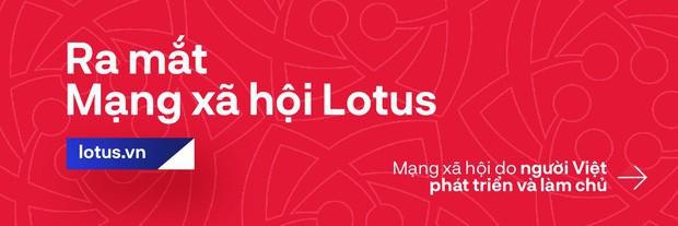 Đạo diễn Việt Tú hé lộ những thông tin nóng hổi trước giờ G lễ ra mắt MXH Lotus: Đây sẽ là sự kiện công nghệ làm thỏa mãn tất cả mọi người! - Ảnh 8.