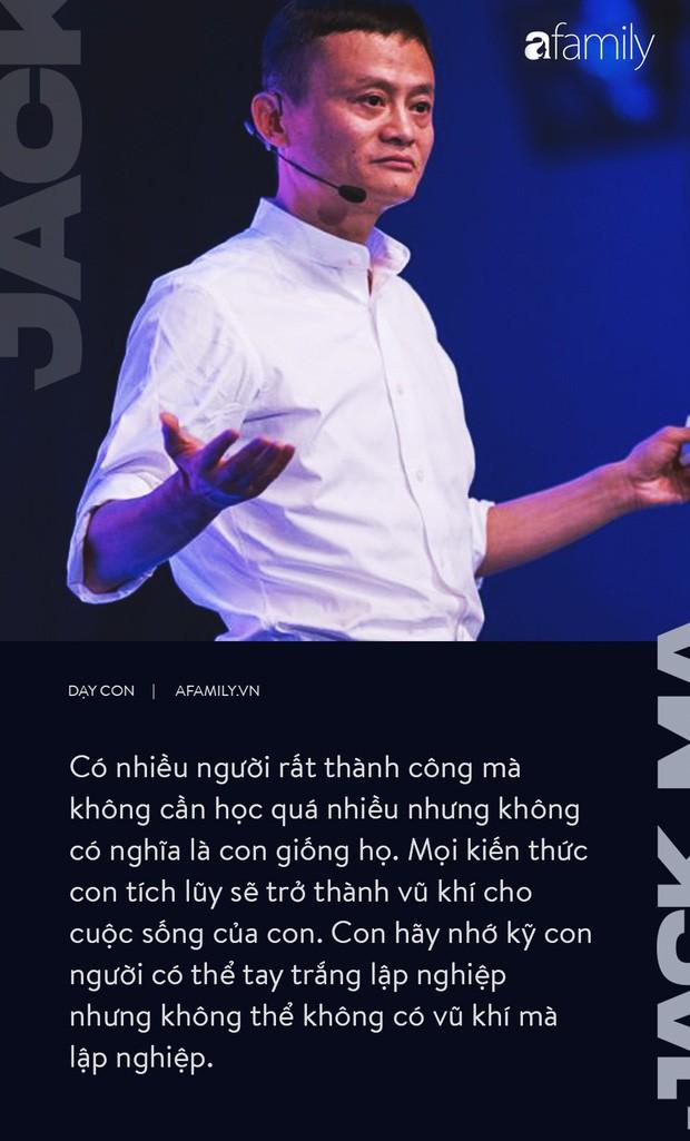 9 điều đáng giá ngàn vàng của tỉ phú Jack Ma dạy con, cha mẹ càng đọc càng thấy tâm đắc - Ảnh 5.
