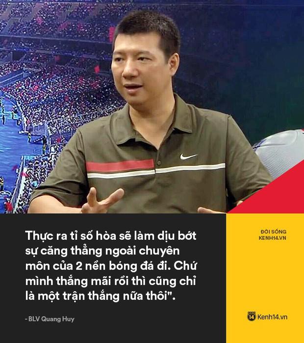 BLV Quang Huy có câu phát biểu viral sau trận đấu, nghe có vẻ khiêm tốn nhưng lại rất thuyết phục - Ảnh 2.