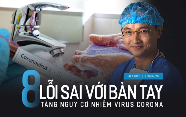 Bác sĩ chỉ ra 8 lỗi sai phổ biến với bàn tay làm tăng nguy cơ lây nhiễm virus Corona - Ảnh 2.