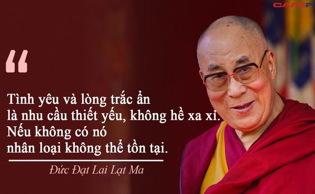 Đức Đạt Lai Lạt Ma: Bạn có thể là người giàu có nhất nhưng nếu chỉ quan tâm đến bản thân, bạn sẽ không thể vui vẻ và hạnh phúc - Ảnh 1.