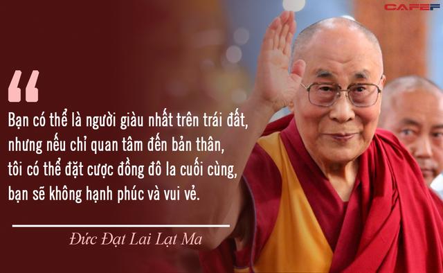 Đức Đạt Lai Lạt Ma: Bạn có thể là người giàu có nhất nhưng nếu chỉ quan tâm đến bản thân, bạn sẽ không thể vui vẻ và hạnh phúc - Ảnh 2.