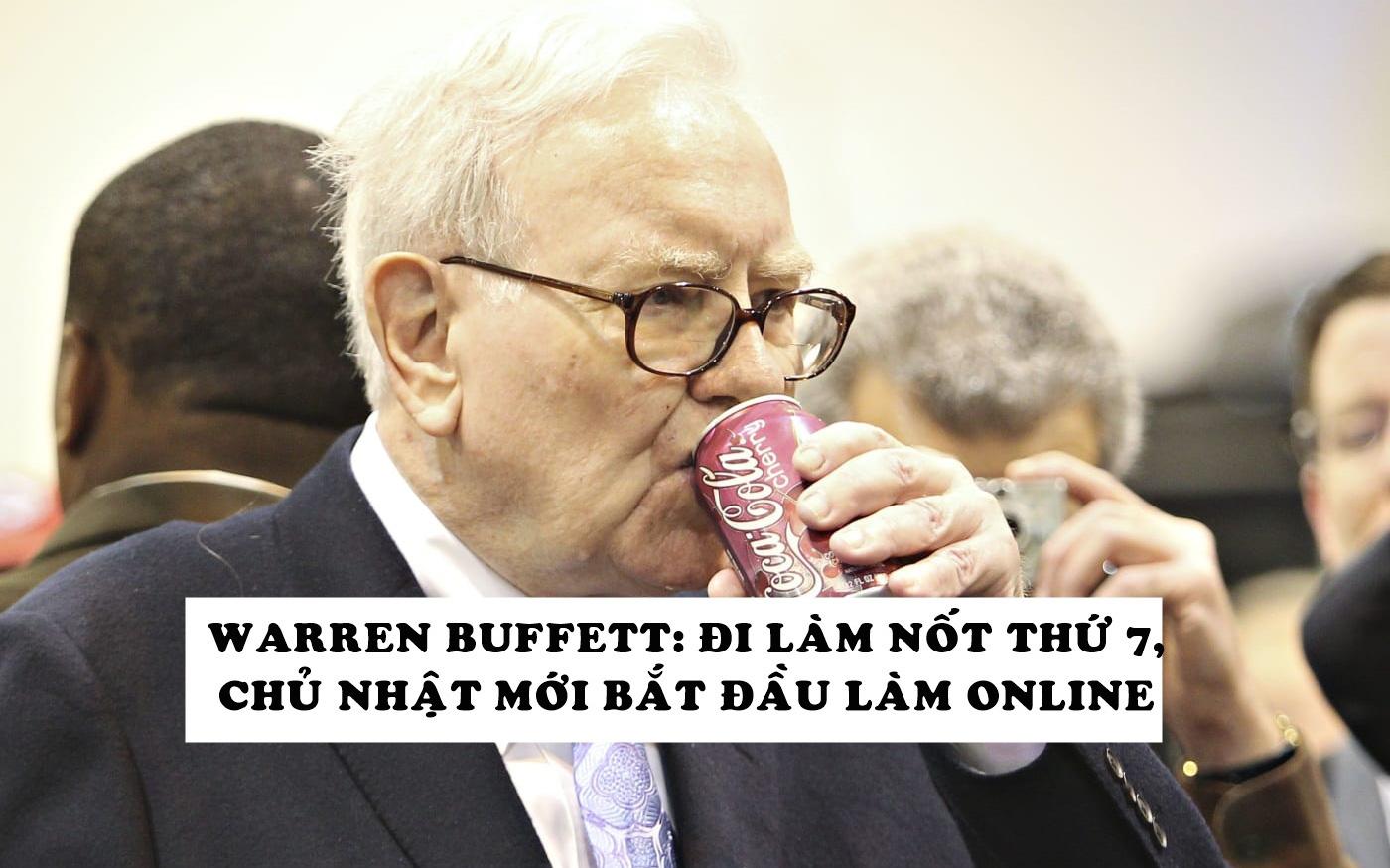 Làm việc tại nhà giữa mùa dịch, Warren Buffett uống nhiều Coca-Cola hơn bình thường và 'vẫn khỏe mạnh 100%'