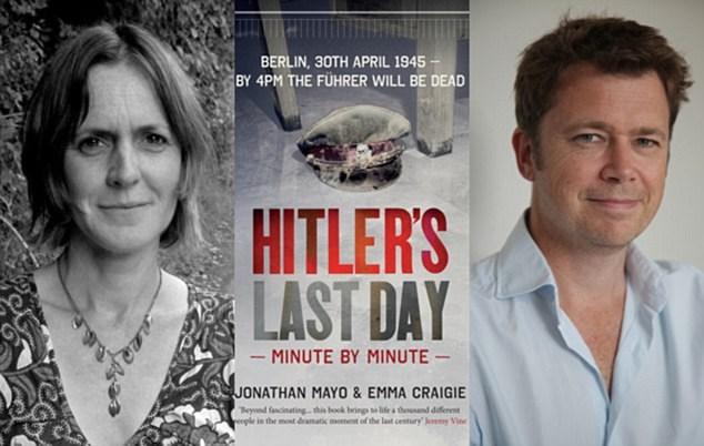 """Hai tác giả Jonathan Mayo và Emma Craige cùng bìa cuốn sách """"24 giờ cuối cùng của Hitler"""" (Nguồn: DM)"""