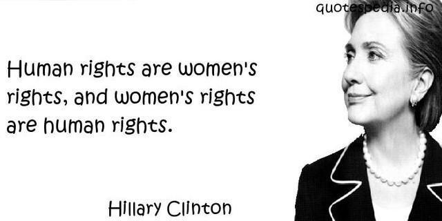 Hillary Clinton và câu nói nổi tiếng về nữ quyền của mình.