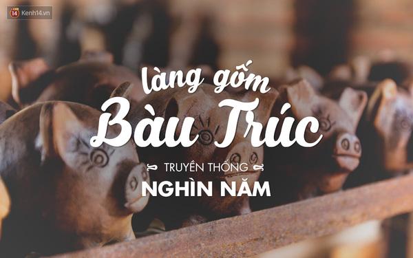 Đây được xem là một trong những làng nghề có bề dày nhất Việt Nam. Đến nay, dù đã mai một ít nhiều, nhưng làng gốm Bàu Trúc vẫn giữ nguyên giá trị truyền thống của mình.