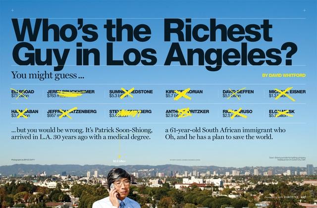 Ít khi xuất hiện trước công chúng, nhưng kỳ thực ông là người giàu nhất Los Angeles, qua mặt nhiều tên tuổi đình đám khác về giá trị tài sản.
