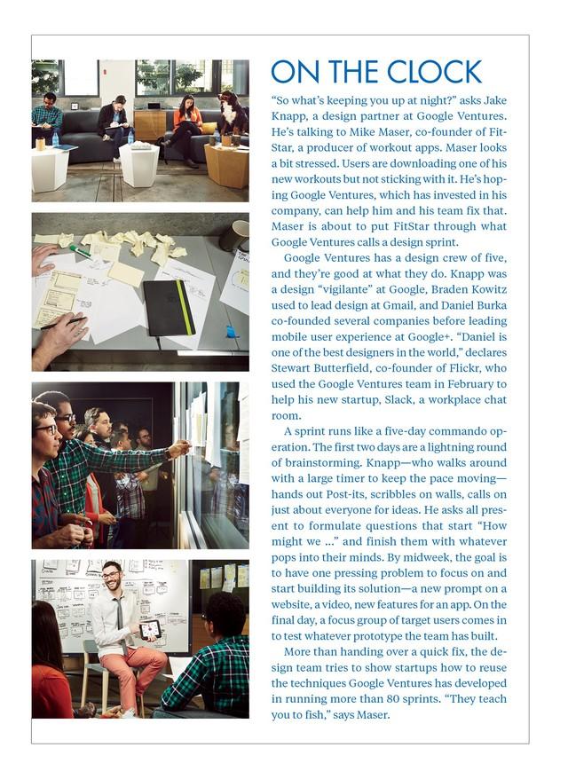 Một nhóm từ Slack thông qua một thiết kế chạy đua với nhóm thiết kế của Google Ventures. Mặc quần cam là Jake Knapp, người điều hành cuộc thi. Ảnh: Cody Pickens/Bloomberg Markets