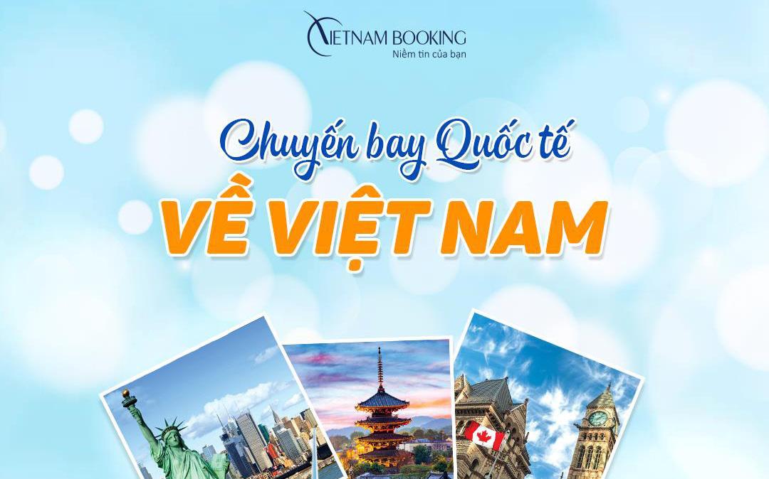 Thông tin các chuyến bay từ Mỹ về Việt Nam