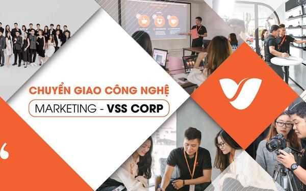 Chuyển giao công nghệ Marketing doanh nghiệp - xu hướng mới từ VSS Corp