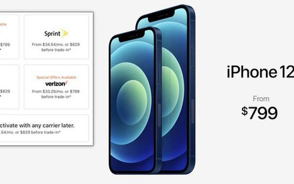 """Apple đã cho chúng ta """"ăn"""" cú lừa, giá iPhone 12 thấp nhất không phải 699 USD mà tận 729 USD"""