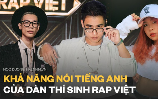 Trình Tiếng Anh của top 8 Rap Việt: TLinh 8.0 IELTS, GDucky là gia sư Anh nhưng vẫn thua xa nhân vật này?