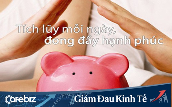 Thời dịch kinh tế khó khăn ai cũng thắt lưng buộc bụng, làm sao để quản lý chi tiêu để tiết kiệm và tích lũy được nhiều nhất? (P.17)