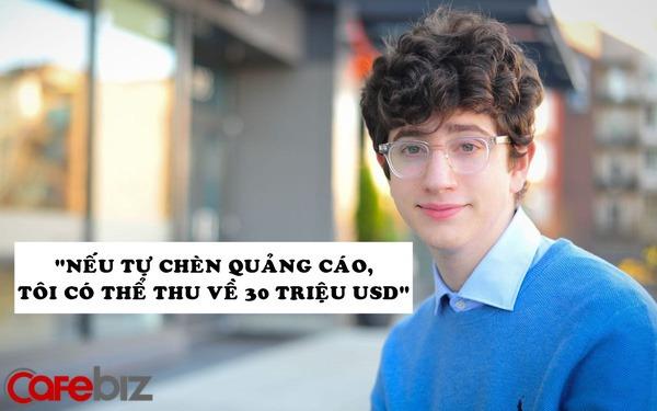 """Thanh niên 17 tuổi từ chối 8 triệu USD tiền quảng cáo trên website theo dõi Covid-19 của mình: """"Nếu tự chèn, tôi có thể thu được 30 triệu USD"""""""